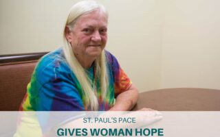 St. Paul's PACE Gives Woman Hope
