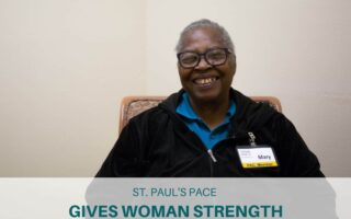 St. Paul's PACE Gives Woman Strength